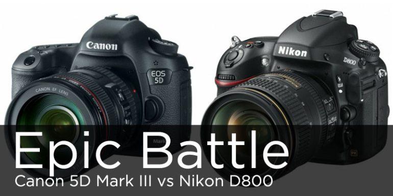 Canon 5D Mark III vs. Nikon D800 Hands on