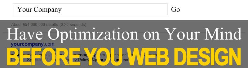 Have Optimization on Your Mind Before You Web Design
