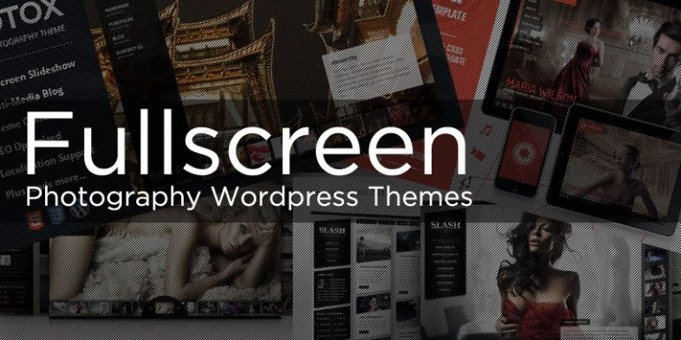 Fullscreen Photography WordPress Themes