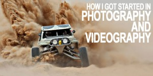 How I Got Started in Photography and Videography