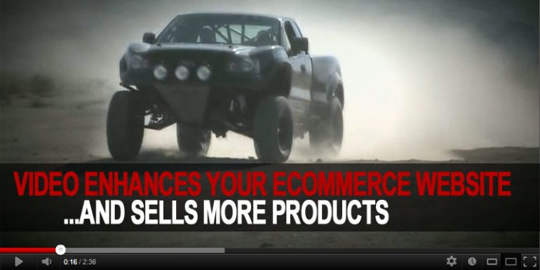 Video Enhances Your Ecommerce Website And Sells More Products