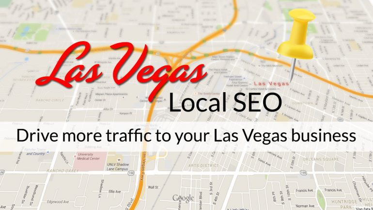 Las Vegas Local SEO – 5 Ways To Drive More Traffic